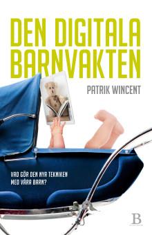 Den digitala barnvakten av Patrik Wincent