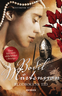 Blodbokens tid - spännande historisk roman av Bodil Mårtensson