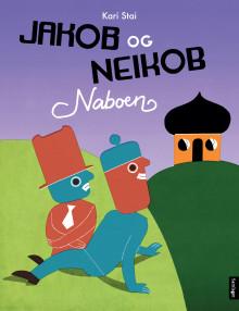 Kari Stai aktuell med ny Jakob og Neikob-bok!