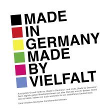 MADE IN GERMANY – MADE BY VIELFALT: EINE INITIATIVE DEUTSCHER FAMILIENUNTERNEHMEN