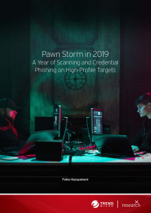 Pawn Storm in 2019: A Year of Scanning and Credential Phishing on High-Profile Targets