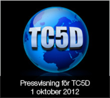 Pressvisning TC5D