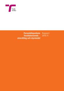 Rapport: Personbilsparkens fossiloberoende - utveckling och styrmedel