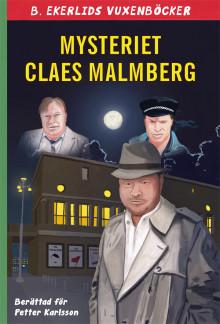 Ny bok: Mysteriet Claes Malmberg