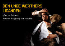 Den unge Werthers lidanden blir After Work-teater