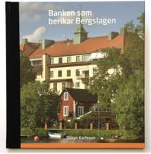 Boken om Banken som berikar Bergslagen