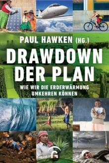 Drawdown - der Plan - Wie wir die Erderwärmung umkehren können