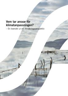 Vem tar ansvar för klimatanpassningen? - En översikt ur ett försäkringsperspektiv