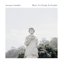 Susanne Sundfør hyllade album 'Music For People In Trouble' ute idag