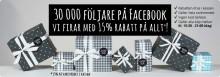 30 000 följare på Facebook och -15 % rabatt