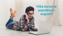 Kurserna som väcker störst intresse i augusti