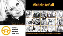 Trafiknykterhetens dag 11 maj –Fokus på närstående till rattfyllerister –Riksmanifestation i Umeå