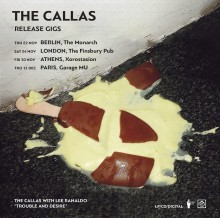 "THE CALLAS: Athenian Post-Art-Punk Collective To Play String Of Release Shows In Support Of New Album ""Trouble And Desire"""