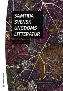 Release för forskningsantologi om den samtida svenska ungdomslitteraturen