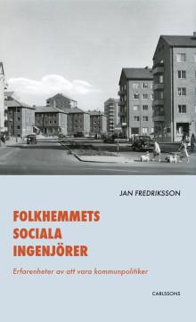 """Ny bok lyfter fram kommunpolitikerns roll och röst. """"Folkhemmets sociala ingenjörer""""."""