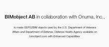 BIMobject AB, in collaboration with Onuma, Inc., to make SEPS2BIM objects used by the U.S. Department of Veterans Affairs and Department of Defense, Defense Health Agency available on bimobject.com with Enhanced Capabilities