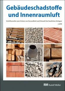 Gebäudeschadstoffe und Innenraumluft 2.2018