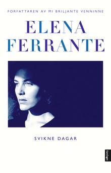 Tre nye romanar av Elena Ferrante på norsk