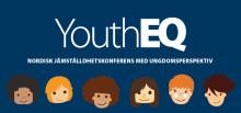 YouthEQ - över 120 personer diskuterar jämställdhet i två dagar