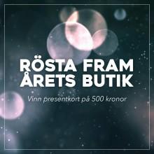 Rösta fram Årets Butik och vinn ett presentkort!