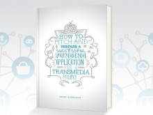 New Free eBook: How to Pitch a Transmedia Project and Prepare a Funding Application