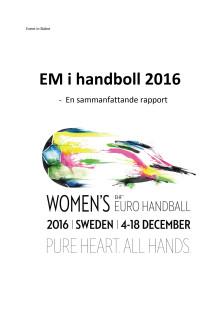 EM i handboll 2016 - en sammanfattande rapport