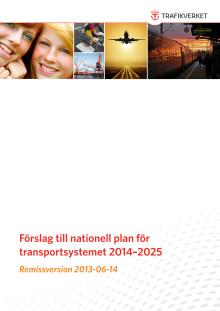 Förslag till nationell plan för Transportsystemet 2014 - 2025