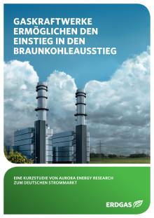 Gaskraftwerke ermöglichen den Einstieg in den Braunkohleausstieg