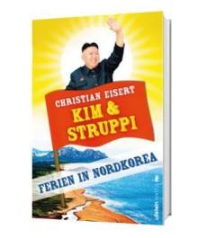 Kim und Struppi - Ferien in Nordkorea