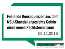 Amadeu Antonio Stiftung und NSU-Nebenkläger prangern fehlende Konsequenzen aus dem NSU-Skandal angesichts der Gefahr eines neuen Rechtsterrorismus an