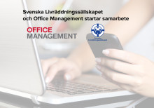 Svenska Livräddningssällskapet och Office Management startar samarbete
