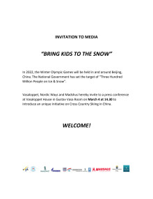 "INVITATION TO MEDIA: ""BRING KIDS TO THE SNOW"""