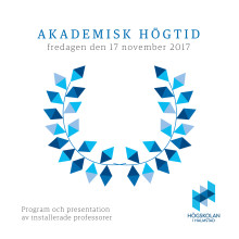Program och professorspresentation – akademisk högtid 2017