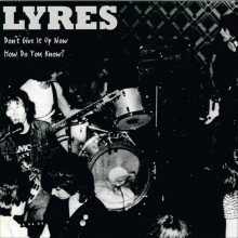 They Sell Soul: Dirty Water Looks Back at Boston's LYRES Classic Debut Single Reissue