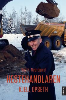"""Ny biografi om """"Hestehandlaren"""" Kjell Opseth"""
