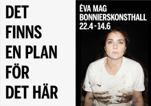 Vänlig påminnelse: Éva Mag, Det finns en plan för det här, 22 april - 14 juni 2020, Bonniers Konsthall
