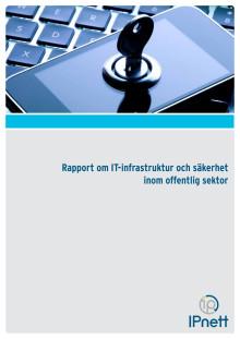 Rapport om IT-infrastruktur och säkerhet inom offentlig sektor