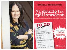 Nu kommer Gunilla Bergenstens nya, efterlängtade bok:  Vi skulle ha fjällvandrat (och 25 andra misstag jag gjorde när barnen växte upp)