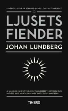 """Efterlängtad pocketutgåva: """"Ljusets fiender"""" av Johan Lundberg"""