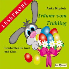 "Pax et Bonum Verlag Berlin Leseprobe Buch: ""Träume vom Frühling"""