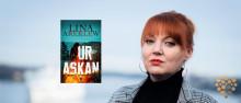 Lina Areklew debuterar som deckarförfattare på Strawberry Förlag med Ur askan