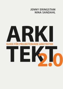 Arkitekt 2.0 – Guide för projekterande arkitekter