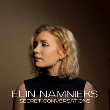 """Elin Namnieks är tillbaka med nya singeln """"Secret Conversations"""""""