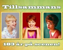 """Legendariska stjärntrion Lill-Babs, Ann-Louise Hansson, Siw Malmqvist """"Tillsammans 183 år"""" på höstturné!"""