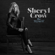 Sheryl Crow's nya album – Be Myself – ute nu!