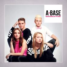 """Nu gör tonårsversionen av 90-talsbandet ACE OF BASE entré! A*Base släpper singeln """"Never gonna say I´m sorry"""" Fredag 14/11"""