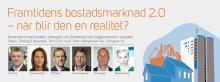Pressinbjudan: Framtidens bostadsmarknad 2.0 - när blir den en realitet?
