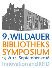 9. Wildauer Bibliothekssymposium am 13. und 14. September 2016 an der Technischen Hochschule Wildau thematisiert Veränderungsprozesse