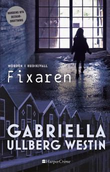 Kritikerrosade Gabriella Ullberg Westin är tillbaka med boken Fixaren