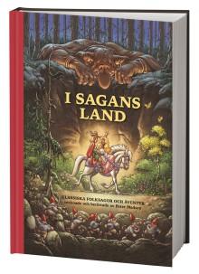 I sagans land - klassiska sagor med Peter Madsens ljuvliga illustrationer